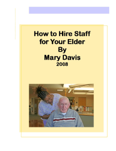 How to Hire Staff for Your Elder